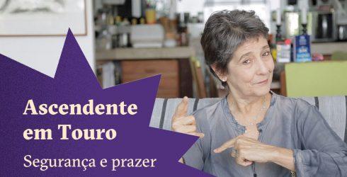 Ascendente em Touro - Claudia Lisboa